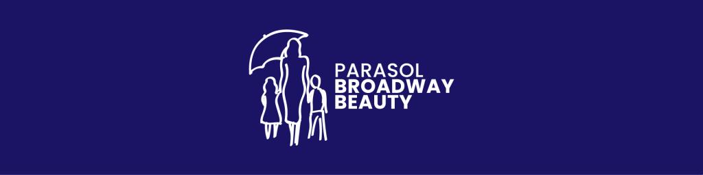 Akcja charytatywna Parasol Broadway Beauty - dajemy szansę na nowe życie